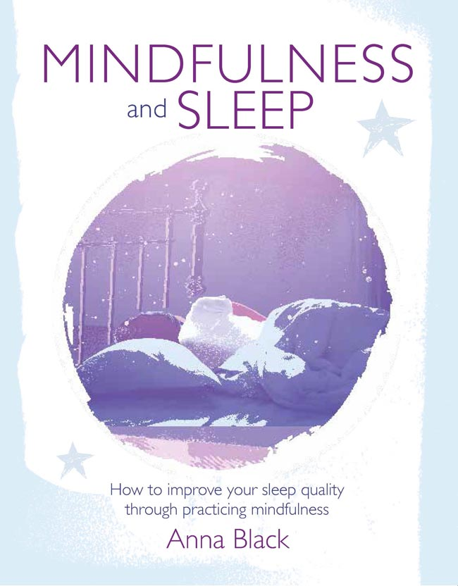 Mindfulness and Sleep by Anna Black